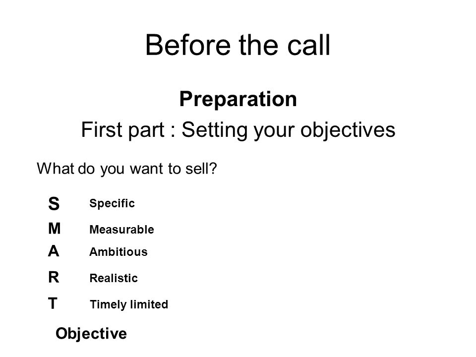 First part : Setting your objectives