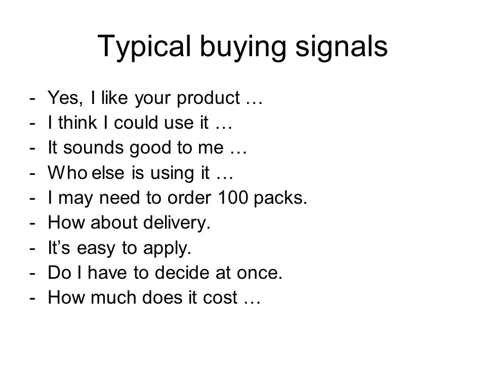 Typical buying signals