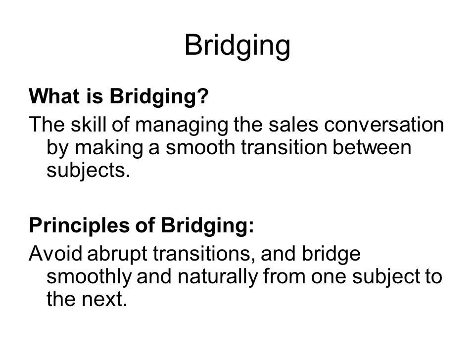 Bridging What is Bridging