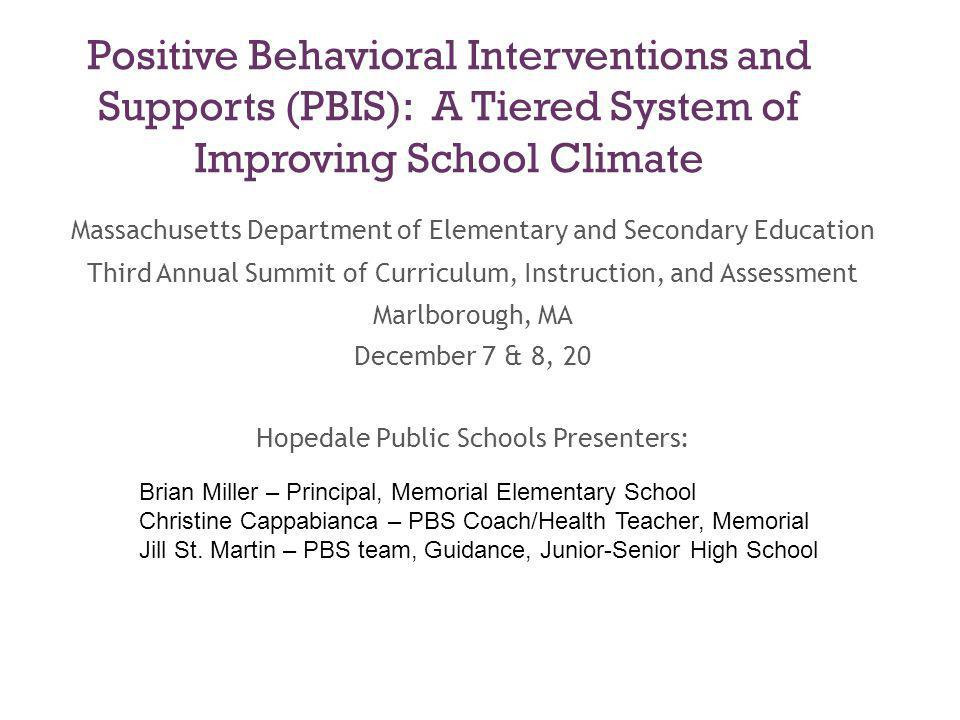 Positive Behavioral Interventions and Supports (PBIS): A Tiered System of Improving School Climate