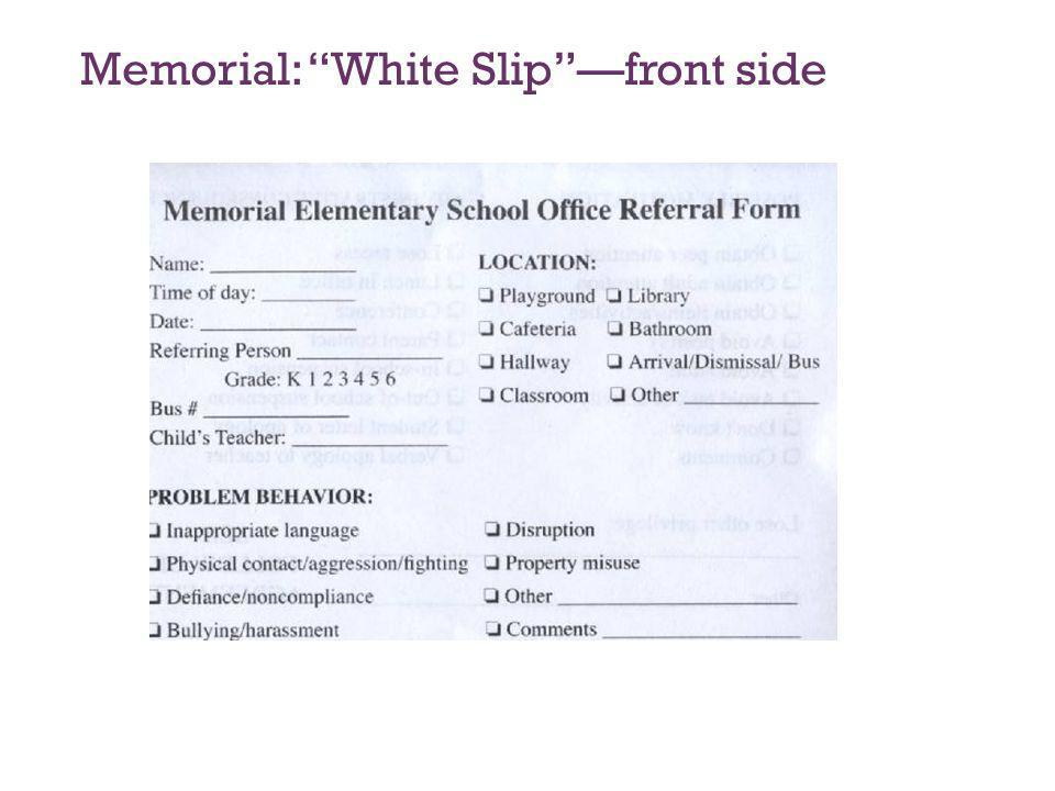 Memorial: White Slip —front side