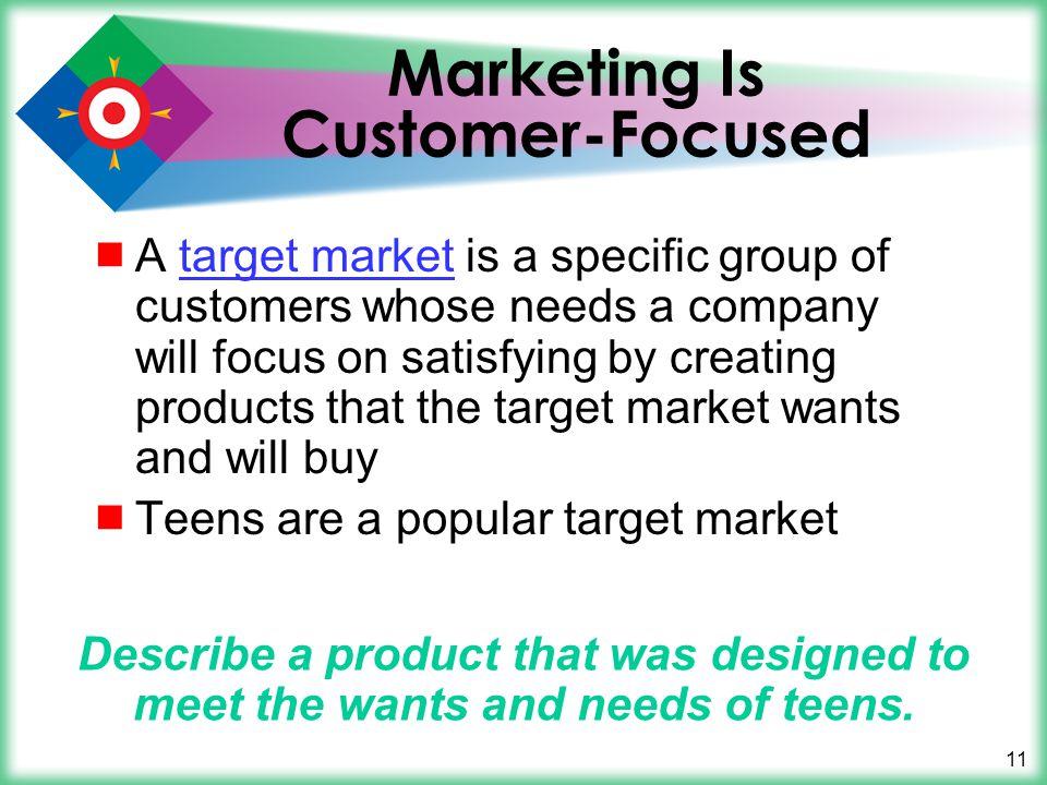 Marketing Is Customer-Focused