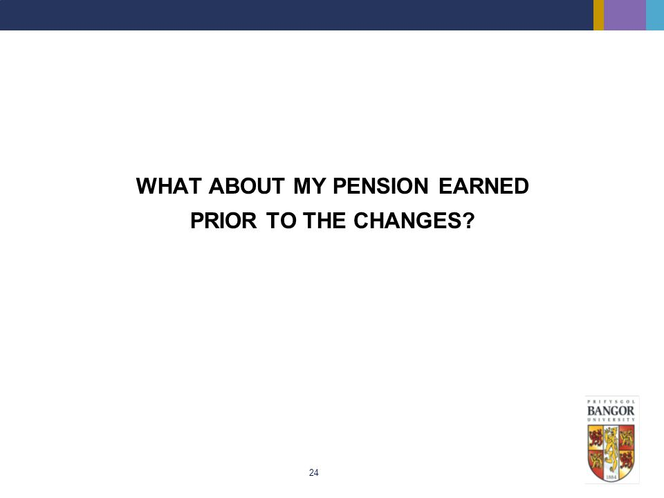 WHAT ABOUT MY PENSION EARNED