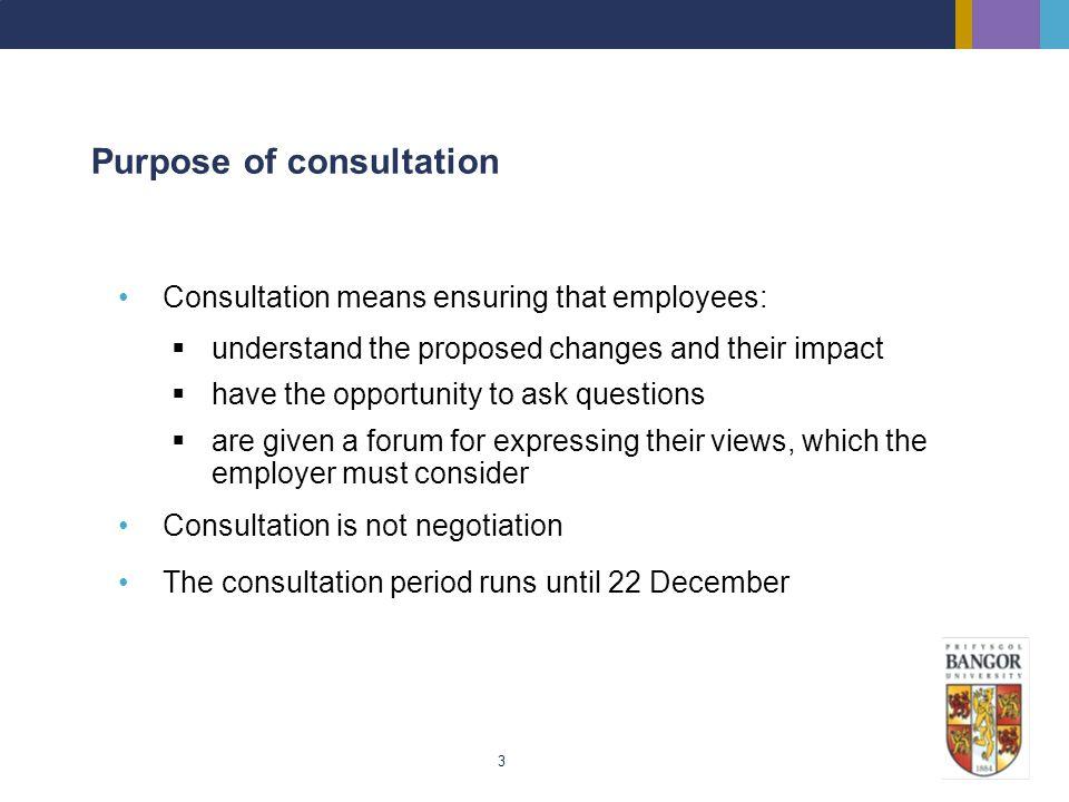Purpose of consultation