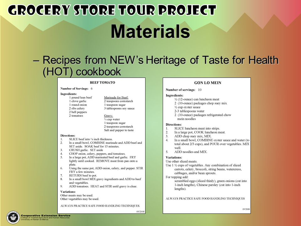 Materials Recipes from NEW's Heritage of Taste for Health (HOT) cookbook.