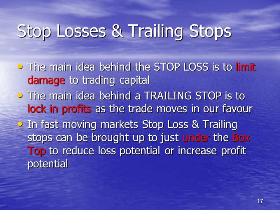 Stop Losses & Trailing Stops