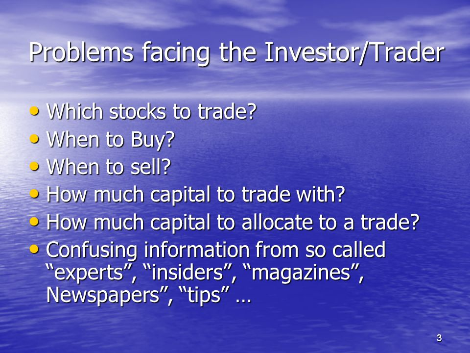 Problems facing the Investor/Trader