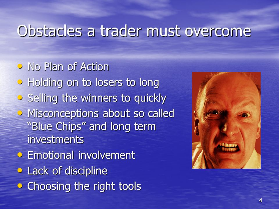 Obstacles a trader must overcome