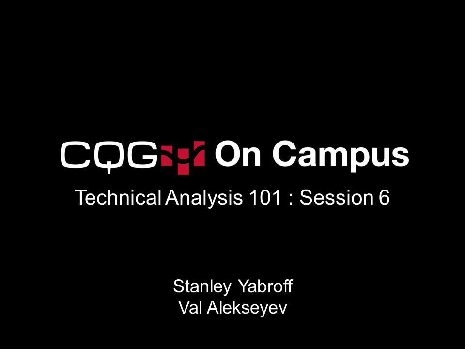 Technical Analysis 101 : Session 6