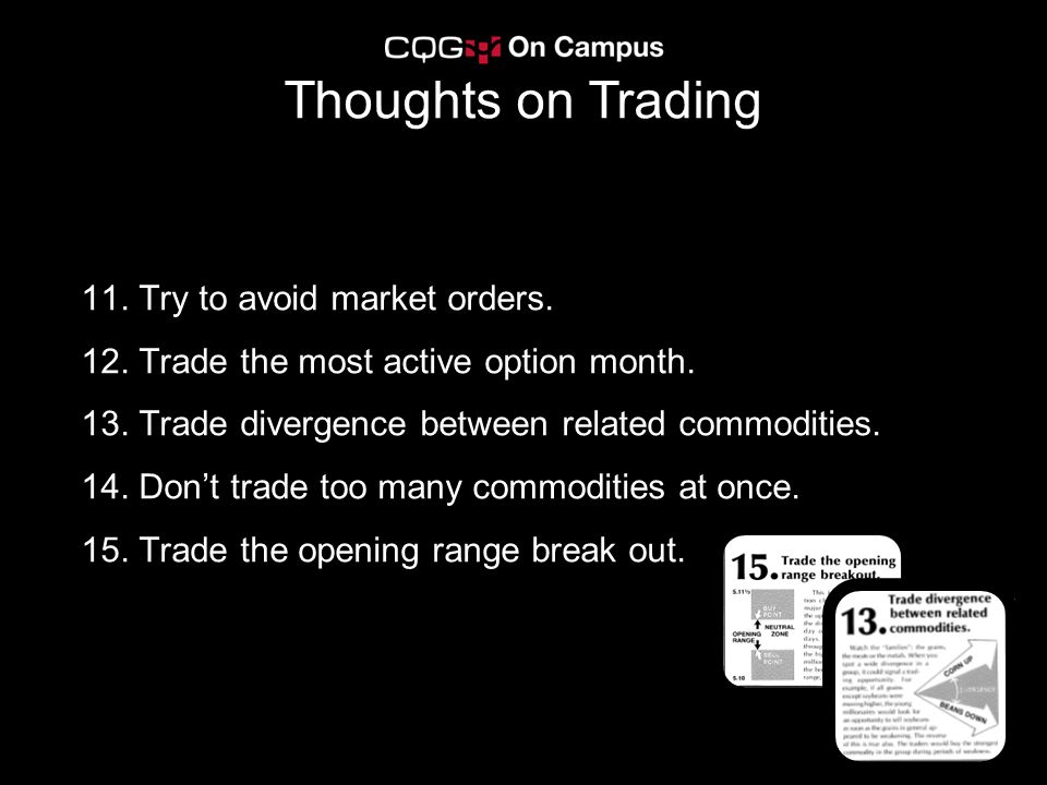 Thoughts on Trading 11. Try to avoid market orders.