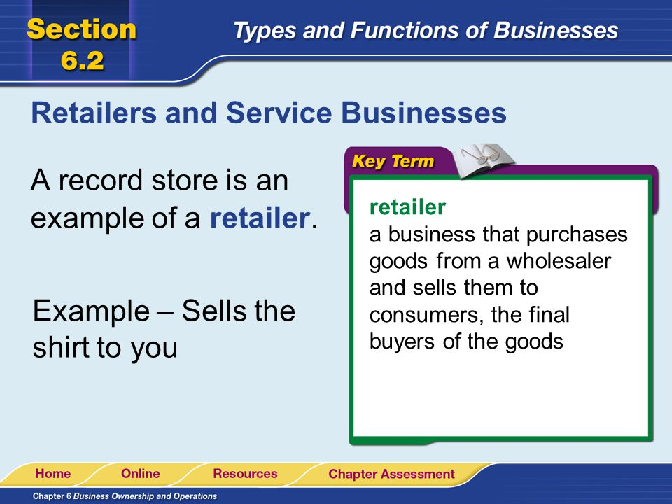 Retailers and Service Businesses