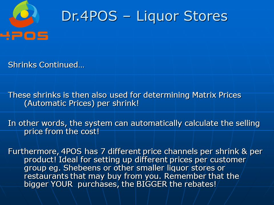 Dr.4POS – Liquor Stores Shrinks Continued…