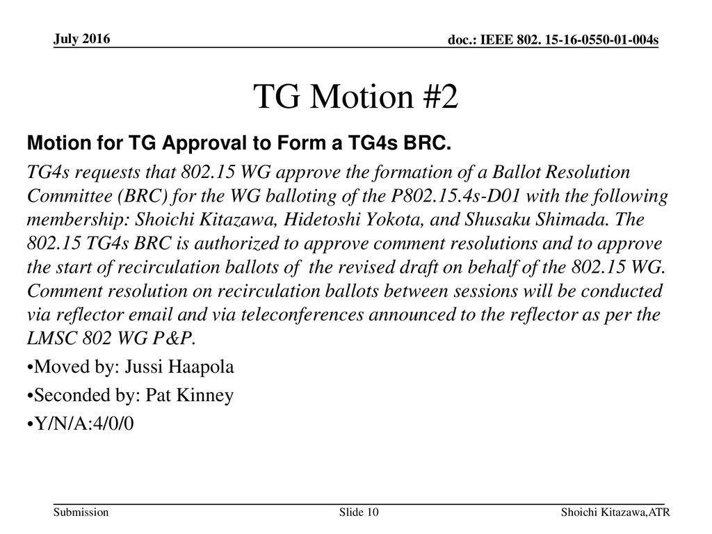 TG Motion #2 Motion for TG Approval to Form a TG4s BRC.
