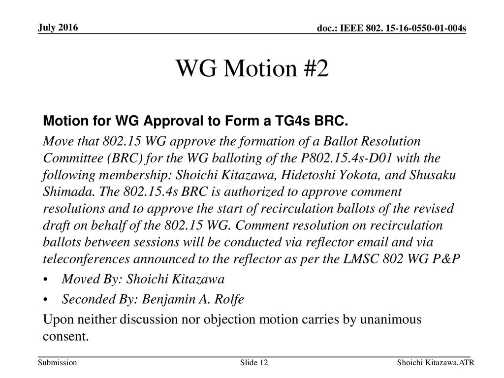 WG Motion #2 Motion for WG Approval to Form a TG4s BRC.