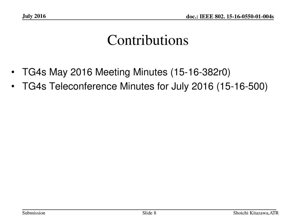 Contributions TG4s May 2016 Meeting Minutes ( r0)