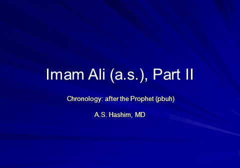 Chronology: after the Prophet (pbuh) A.S. Hashim, MD