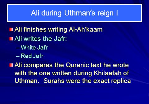 Ali during Uthman's reign I
