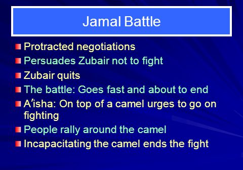 Jamal Battle Protracted negotiations Persuades Zubair not to fight