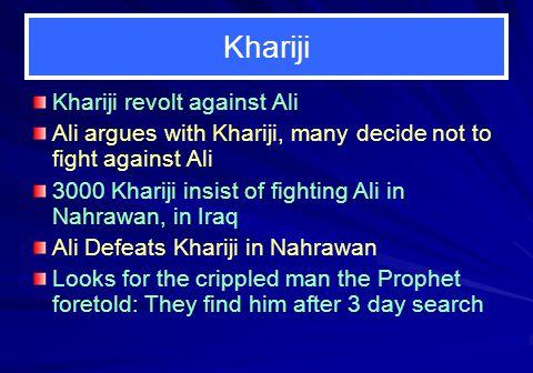 Khariji Khariji revolt against Ali
