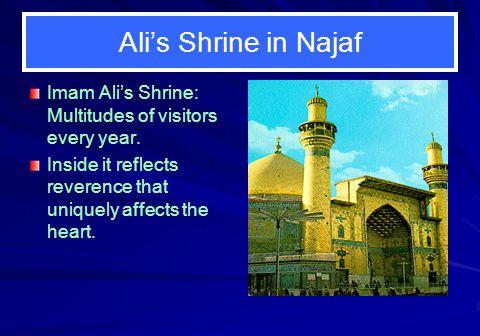 Ali's Shrine in Najaf Imam Ali's Shrine: Multitudes of visitors every year.