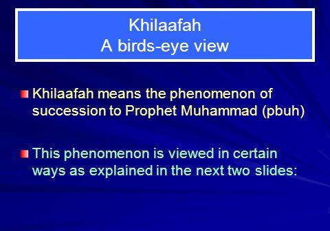 Khilaafah A birds-eye view