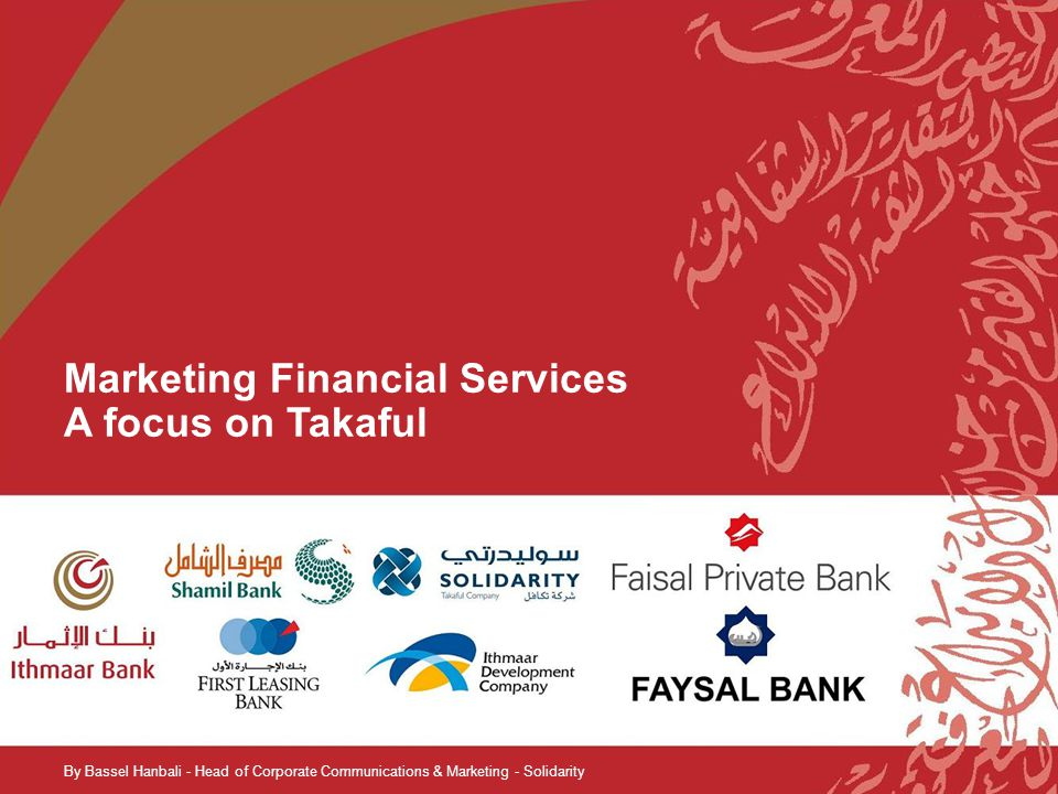 Marketing Financial Services A focus on Takaful