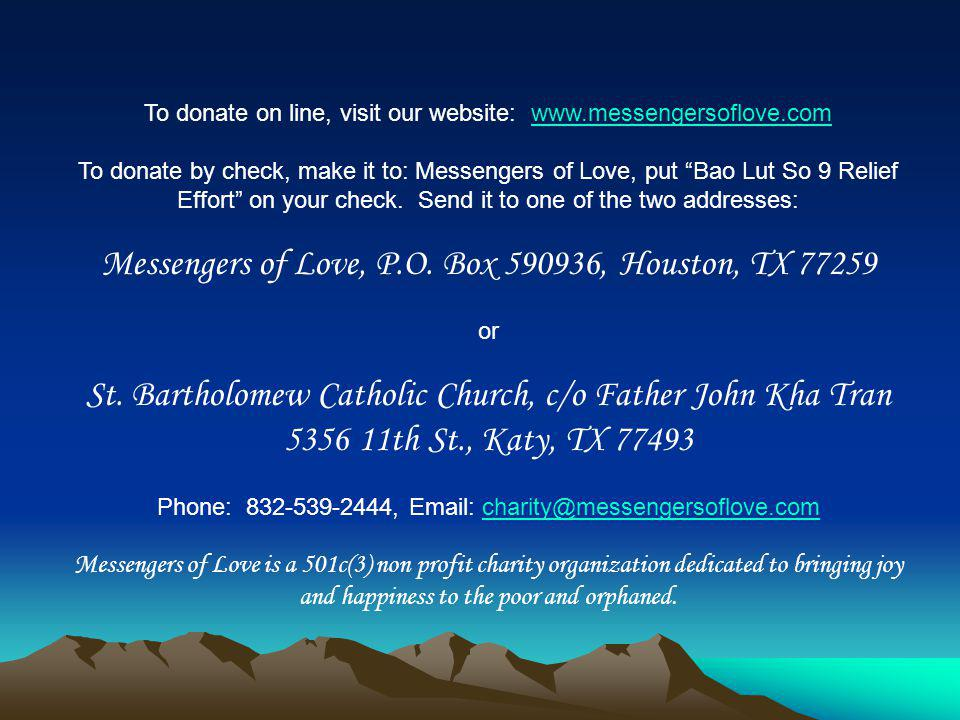 Messengers of Love, P.O. Box 590936, Houston, TX 77259