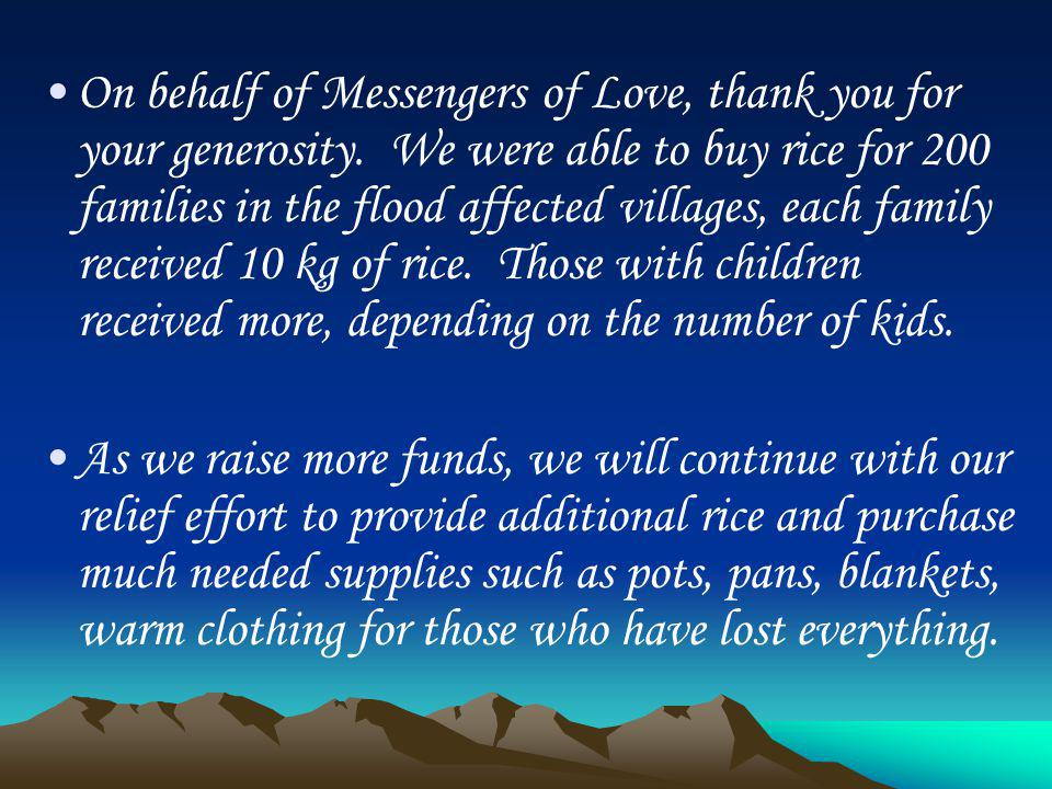 On behalf of Messengers of Love, thank you for your generosity