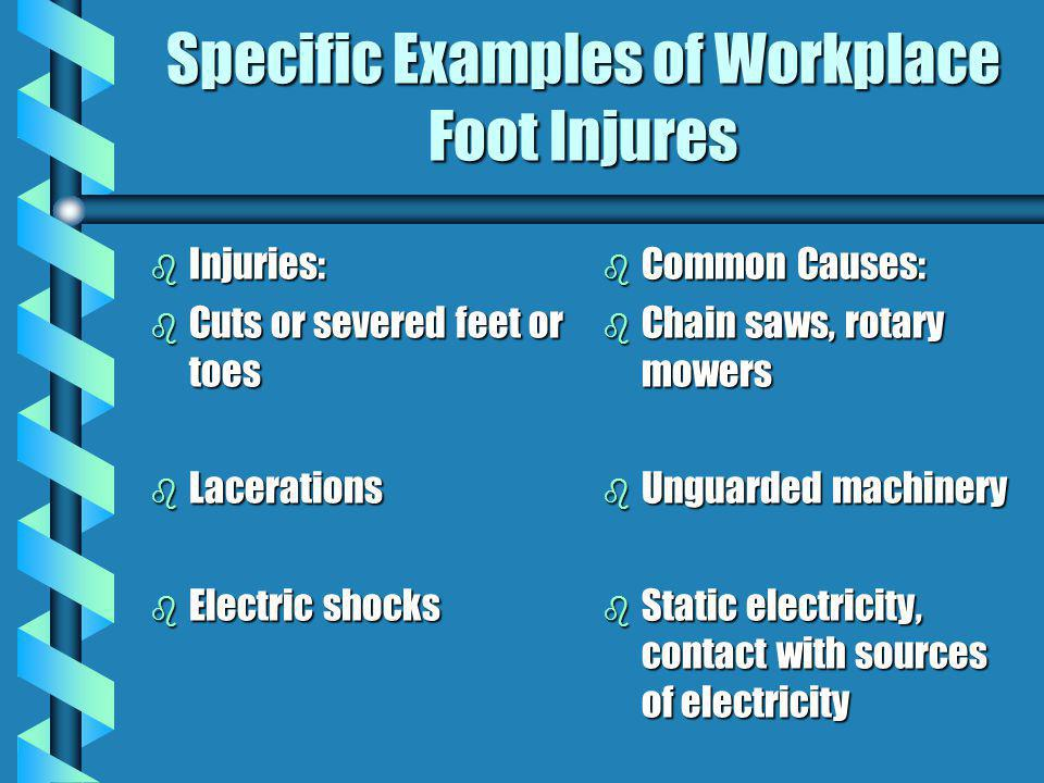 Specific Examples of Workplace Foot Injures