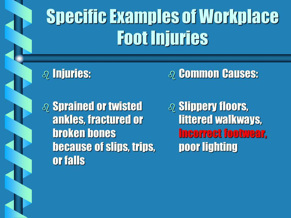 Specific Examples of Workplace Foot Injuries