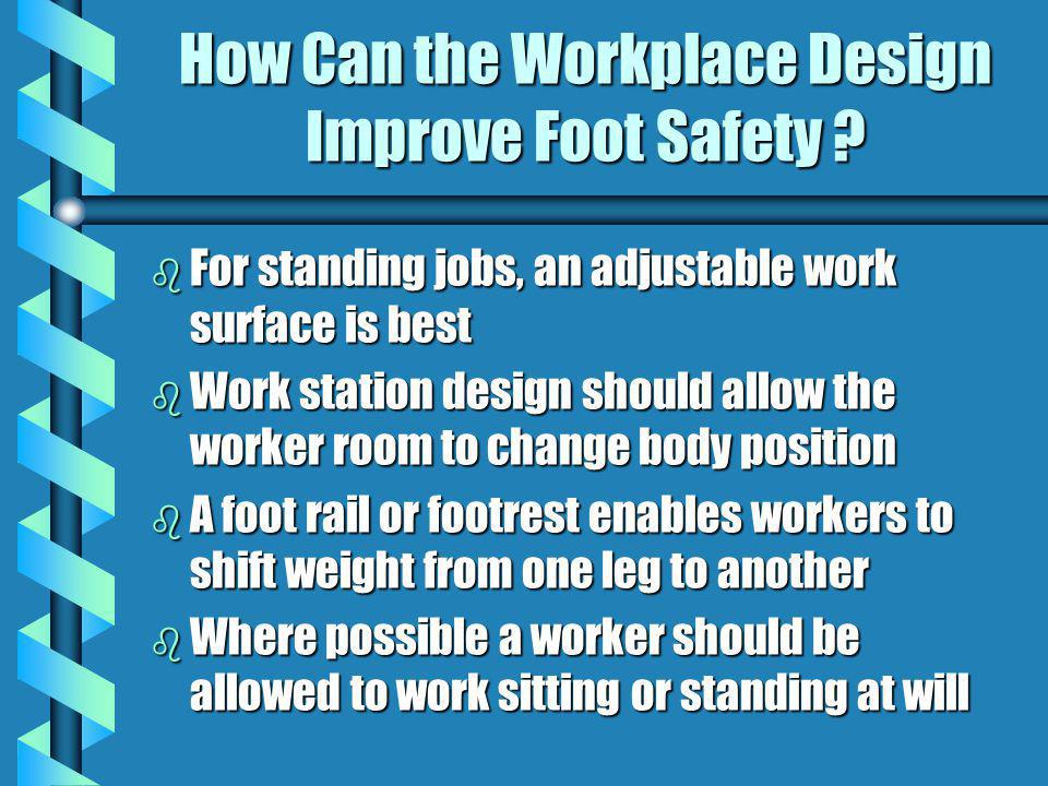 How Can the Workplace Design Improve Foot Safety