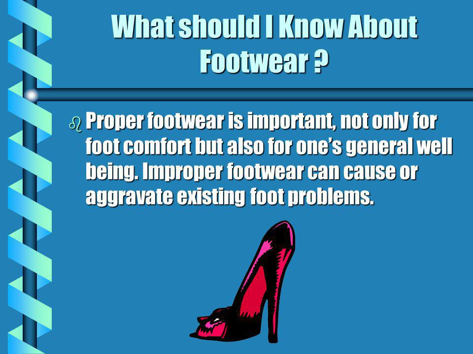 What should I Know About Footwear