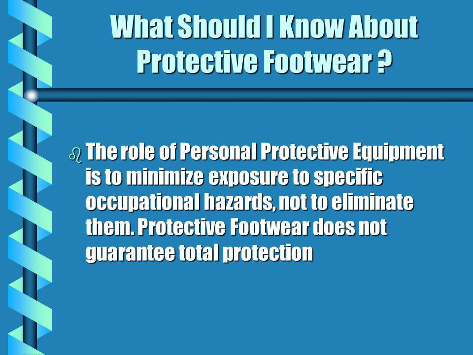 What Should I Know About Protective Footwear