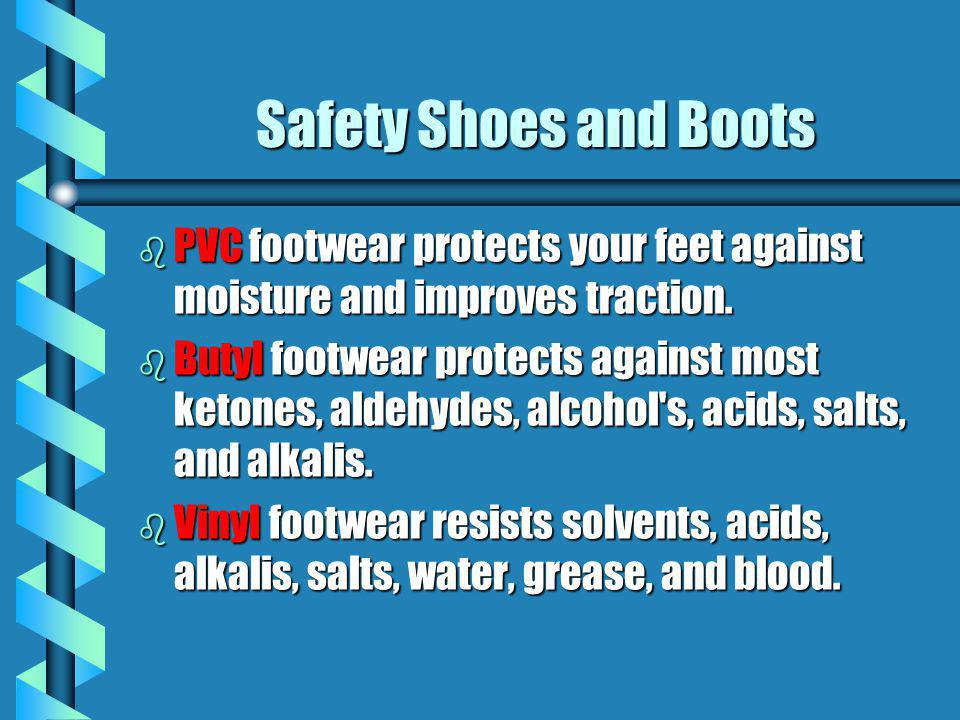 Safety Shoes and Boots PVC footwear protects your feet against moisture and improves traction.