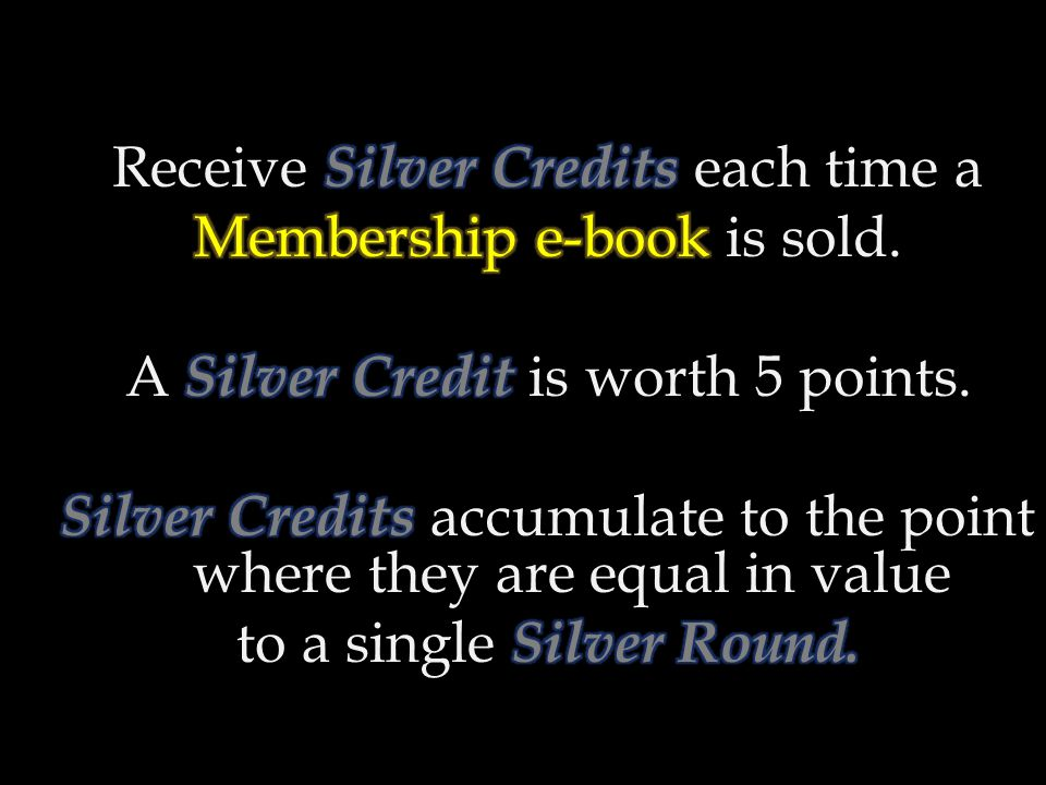 Receive Silver Credits each time a Membership e-book is sold