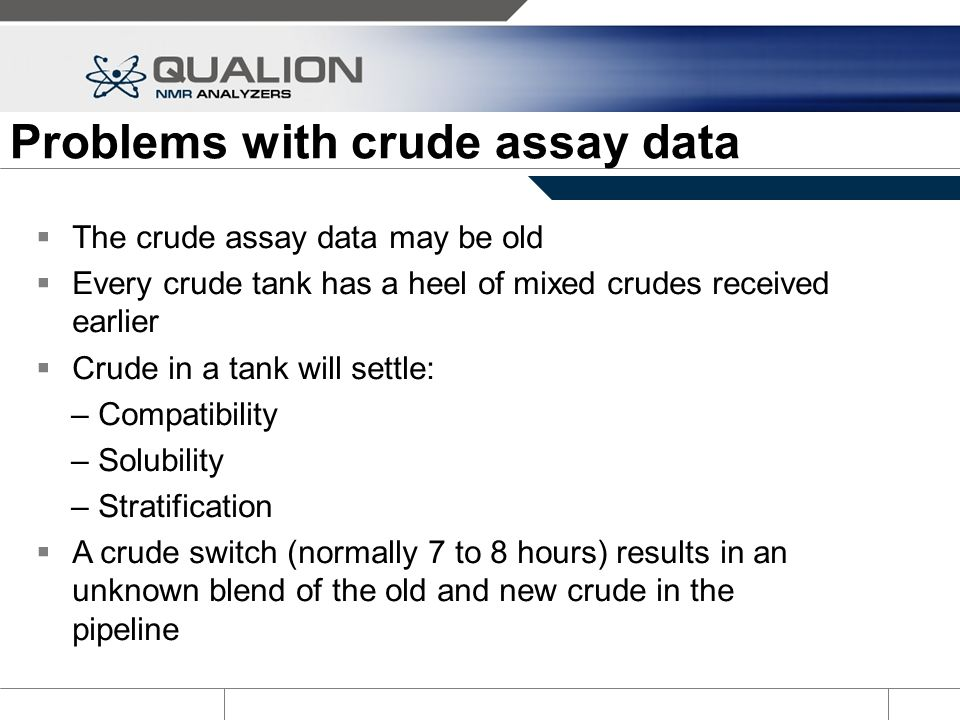 Problems with crude assay data