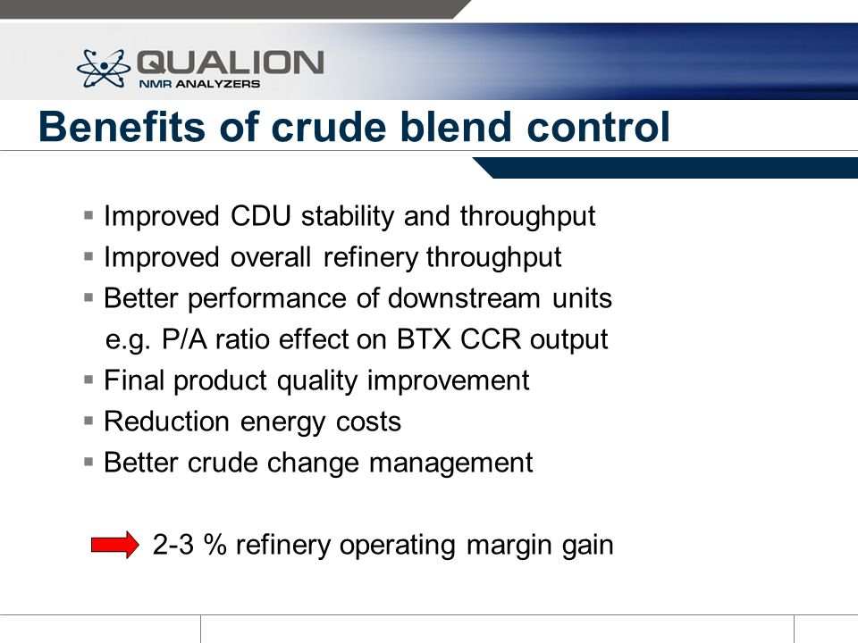 Benefits of crude blend control