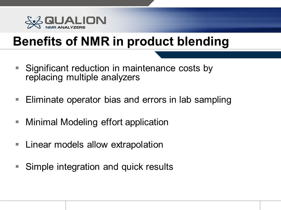 Benefits of NMR in product blending