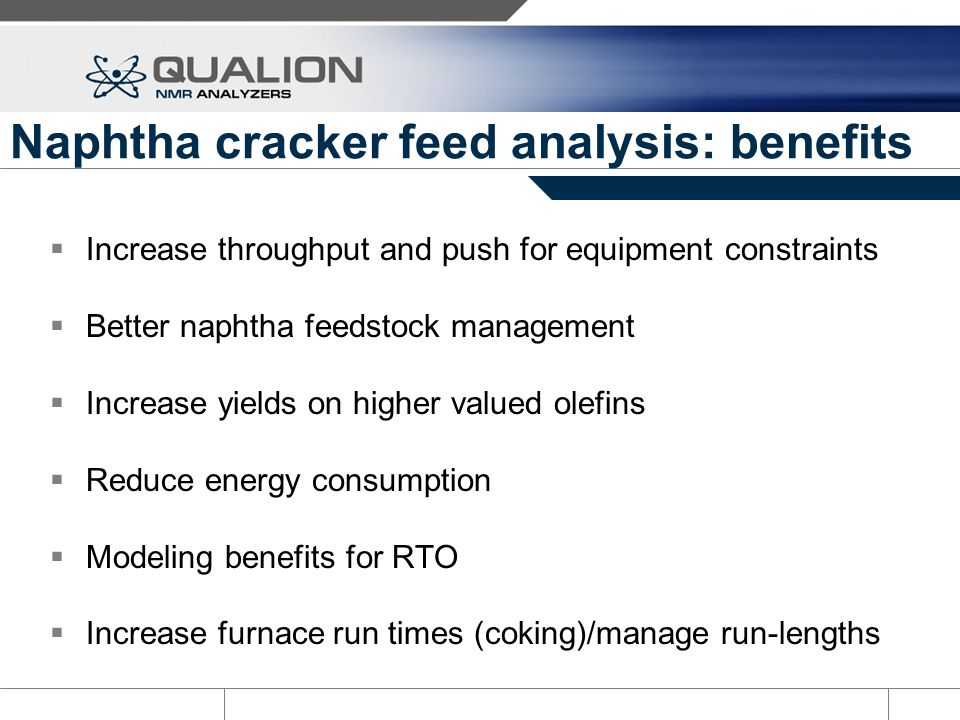 Naphtha cracker feed analysis: benefits