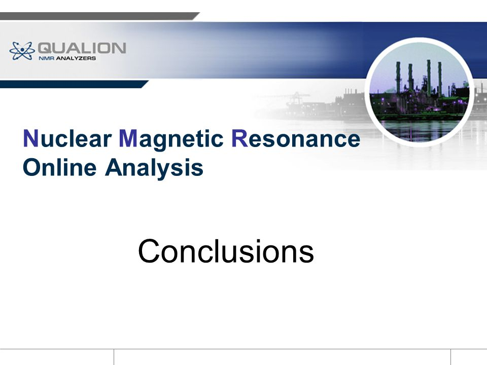 Nuclear Magnetic Resonance Online Analysis