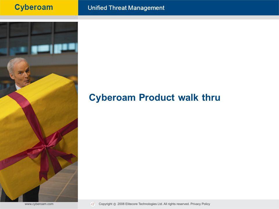 Cyberoam Product walk thru