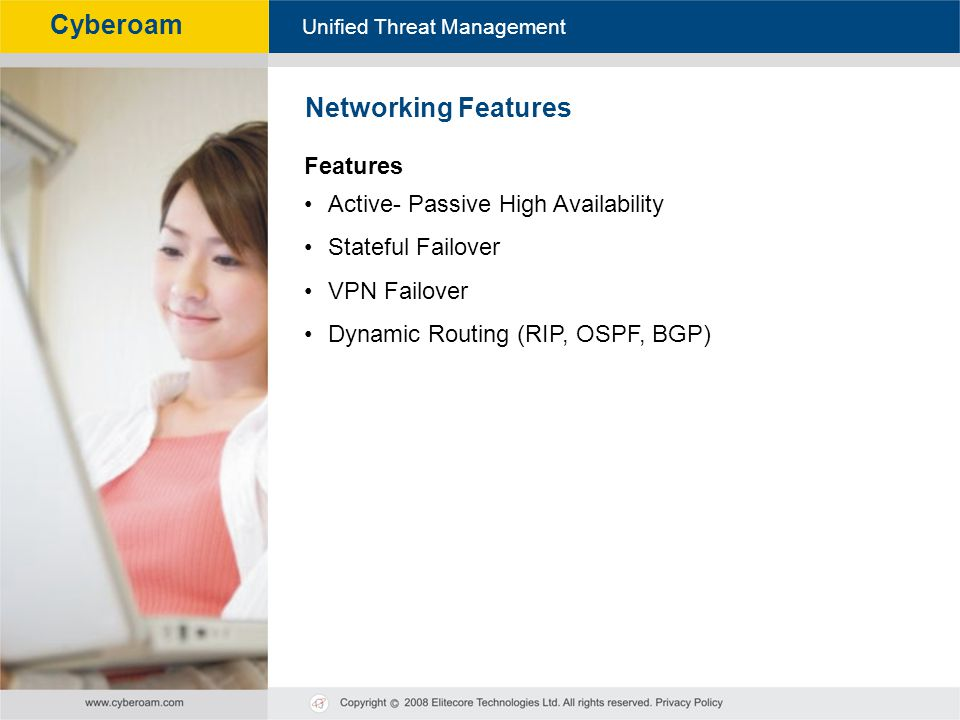 Networking Features Features Active- Passive High Availability