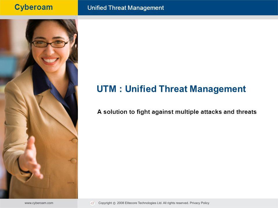 UTM : Unified Threat Management