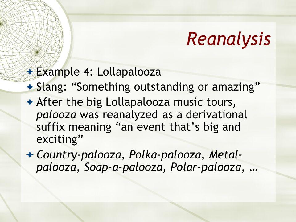 Reanalysis Example 4: Lollapalooza