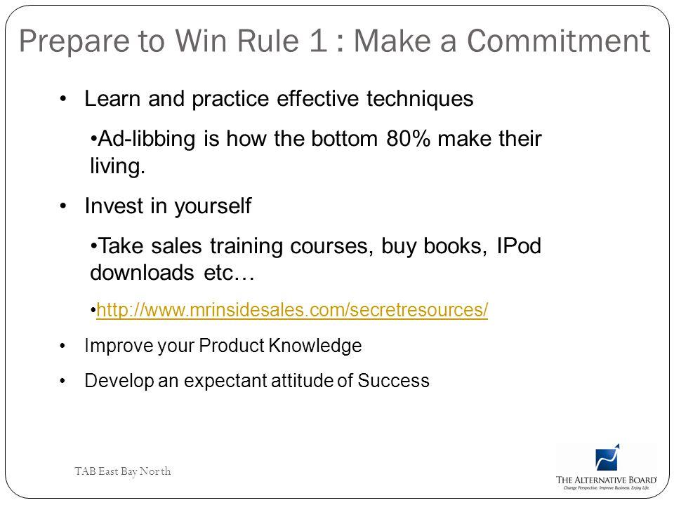 Prepare to Win Rule 1 : Make a Commitment
