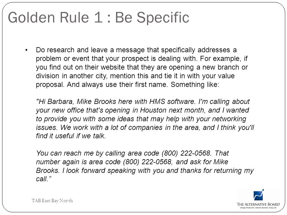 Golden Rule 1 : Be Specific