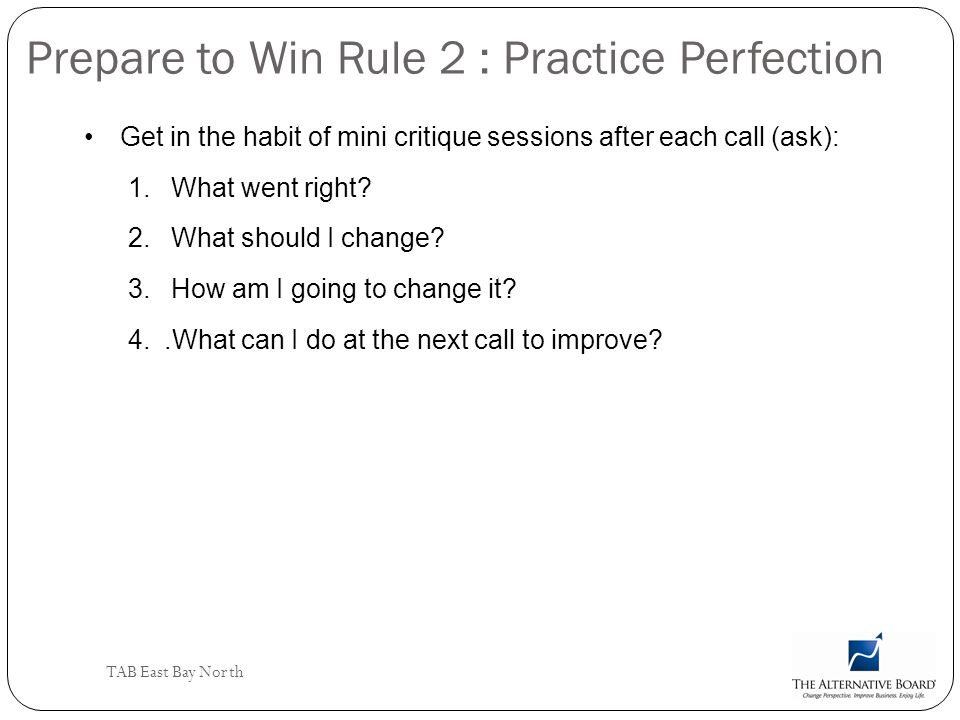 Prepare to Win Rule 2 : Practice Perfection