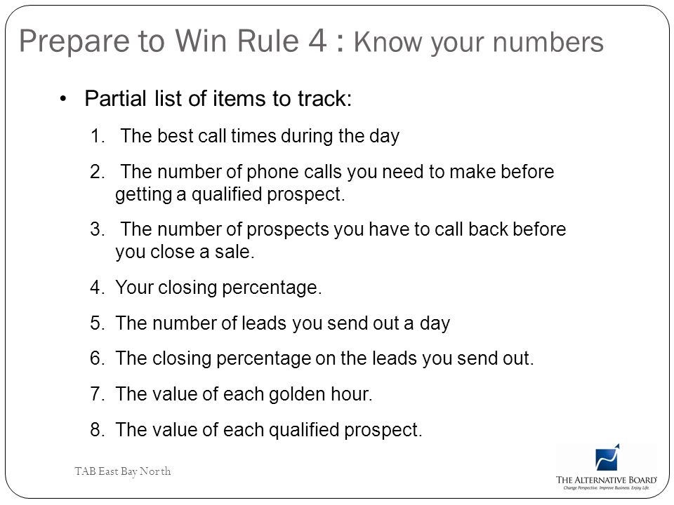 Prepare to Win Rule 4 : Know your numbers