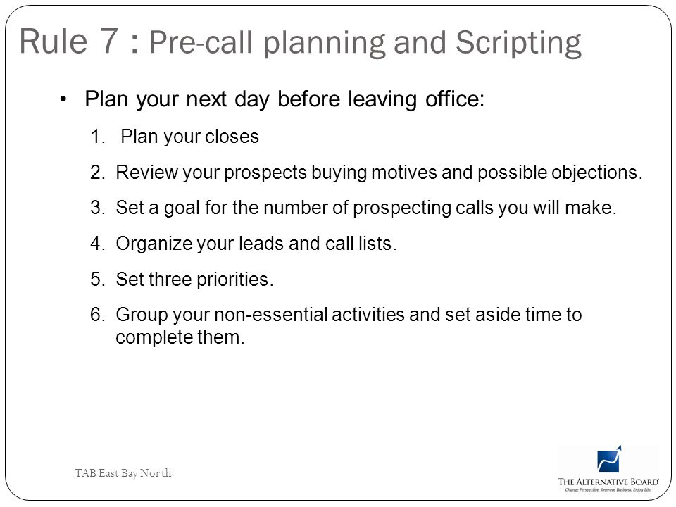 Rule 7 : Pre-call planning and Scripting