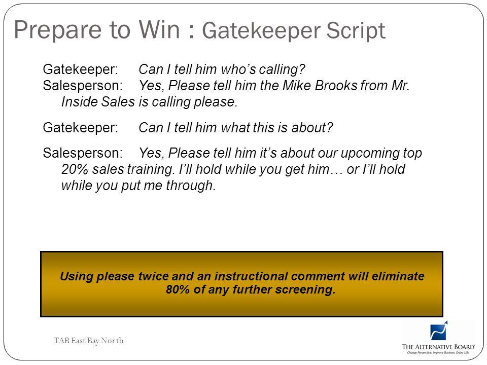 Prepare to Win : Gatekeeper Script